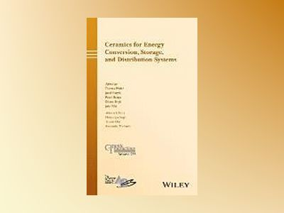 Ceramics for Energy Conversion, Storage, and Distribution Systems: Ceramic av Thomas Pfeifer