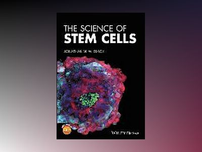 The Science of Stem Cells av Jonathan M. W. Slack