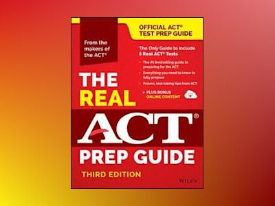 The Real ACT Prep Guide, 3rd Edition (Book + Bonus Online Content) av ACT