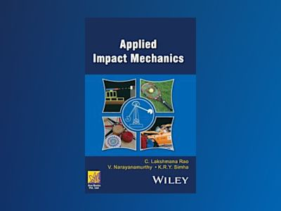 Applied Impact Mechanics av C. Lakshmana Rao