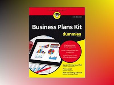 Business Plans Kit For Dummies, 5th Edition av Dummies