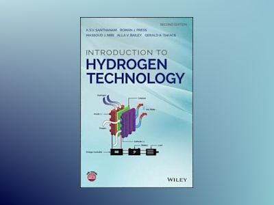 Introduction to Hydrogen Technology, 2nd Edition av K. S. V. Santhanam