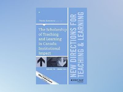 The Scholarship of Teaching and Learning in Canada: Institutional Impact, T av Nicola Simmons