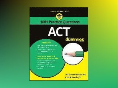 1,001 ACT Practice Problems For Dummies av Consumer Dummies