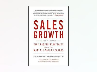 Sales Growth: 5 Proven Strategies from the World's Sales Leaders, 2nd Editi av McKinsey