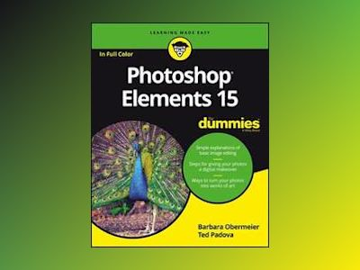 Photoshop Elements 15 For Dummies av Barbara Obermeier