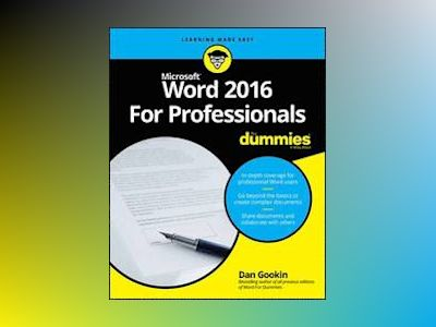 Word 2016 For Professionals For Dummies av Dan Gookin