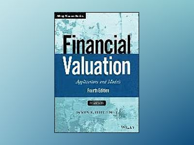 Financial Valuation: Applications and Models, + Website, 4th Edition av James R. Hitchner