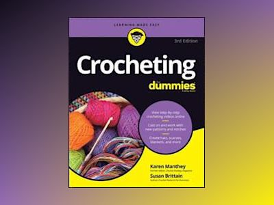 Crocheting For Dummies, + Video, 3rd Edition av Susan Brittain