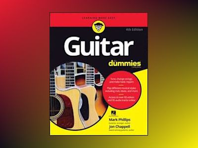 Guitar For Dummies, 4th Edition av Mark Phillips