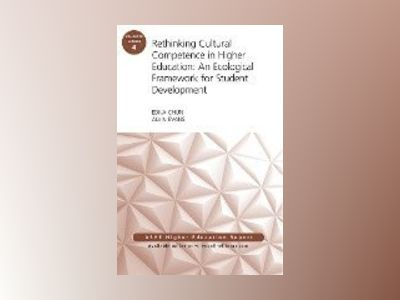 Rethinking Cultural Competence in Higher Education: An Ecological Framework av AEHE