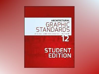Architectural Graphic Standards, 12th Edition, Student Edition av American Institute of Architects