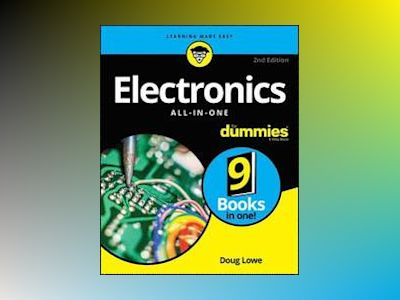 Electronics All-in-One For Dummies, 2nd Edition av Doug Lowe