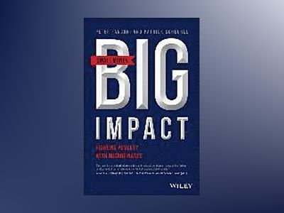 Small Money Big Impact: Fighting Poverty with Microfinance av Peter A. Fanconi
