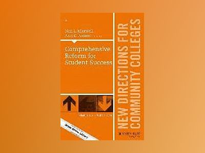 Comprehensive Reform for 21st Century Success: New Directions for Community av Nan L. Maxwell