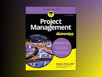 Project Management For Dummies, 5th Edition av Consumer Dummies