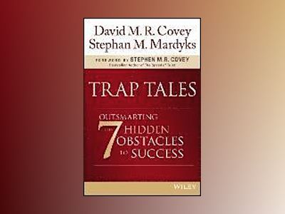 Outsmarting the 7 Common Traps in Life and Work av David Covey