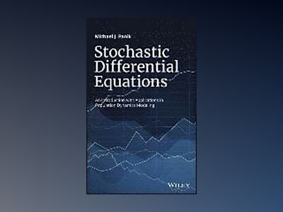 Stochastic Differential Equations: An Introduction with Applications in Pop av Michael J. Panik