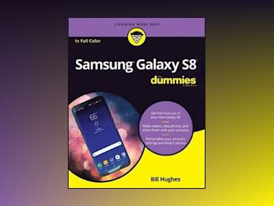 Samsung Galaxy S8 For Dummies av Bill Hughes