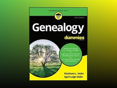 Genealogy For Dummies, 8th Edition av April Leigh Helm