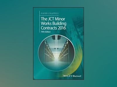 The JCT Minor Works Building Contracts 2016 av David Chappell