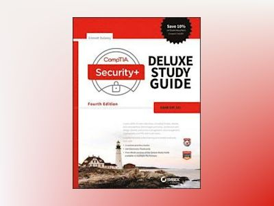 CompTIA Security+ Deluxe Study Guide: SY0-501 av Emmett Dulaney