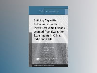 Building Capacities to Evaluate Health Inequities: Some Lessons Learned fro av Sanjeev Sridharan