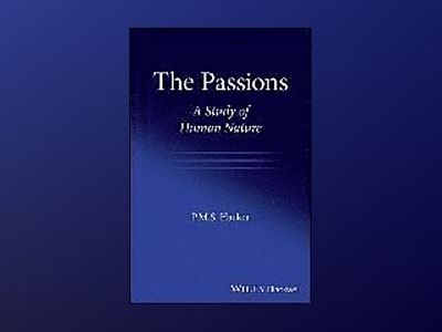 The Passions: A Study of Human Nature av P. M. S. Hacker
