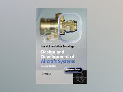 Design and Development of Aircraft Systems, 2nd Edition av Ian Moir
