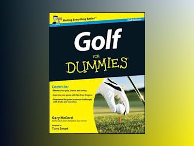 Golf For Dummies, 2nd Edition (UK Edition) av Gary McCord