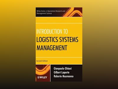 Introduction to Logistics Systems Management, 2nd Edition av Gianpaolo Ghiani