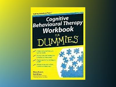 Cognitive Behavioural Therapy Workbook For Dummies, 2nd Edition av Rhena Branch