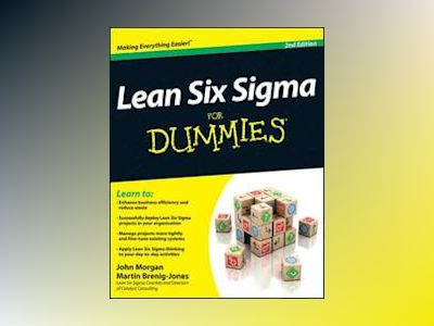 Lean Six Sigma For Dummies, 2nd Edition av John Morgan