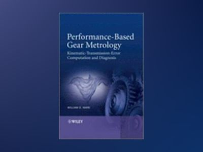 Performance-Based Gear Metrology av William D. Mark