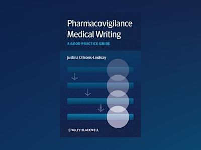 Pharmacovigilance Medical Writing av Orleans-Lindsay