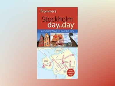 Frommer's Stockholm Day By Day, 2nd Edition av Mary Anne Evans