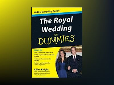 The Royal Wedding For Dummies av Julian Knight