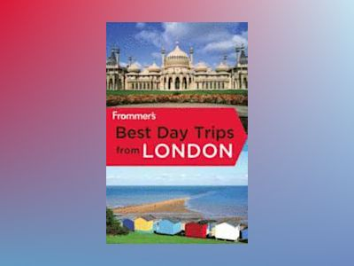 Frommer's Best Day Trips From London, 5th Edition av Christi Daugherty