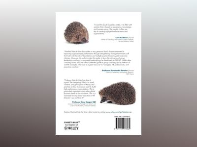 The Hedgehog Effect: The Secrets of Building High Performance Teams av Manfred Kets de Vries