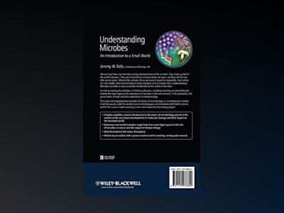 Understanding Microbes: An Introduction to a Small World av Jeremy W. Dale