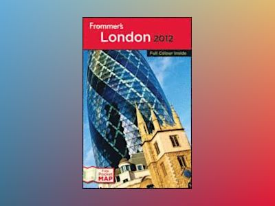 Frommer's London 2012, International Edition av Donald Strachan