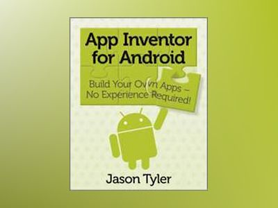 Google App Inventor for Android av Jason Tyler