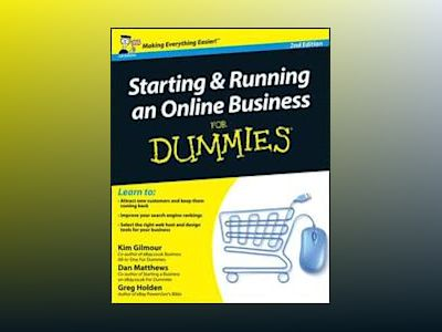 Starting and Running an Online Business For Dummies, 2nd Edition av Kim Gilmour