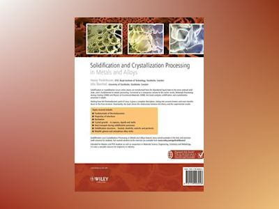 Solidification and Crystallization Processing in Metals and Alloys av Hasse Fredriksson