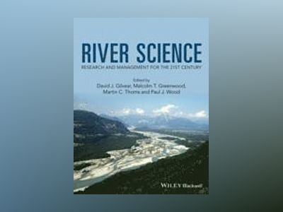River Systems: Science and Management av David J. Gilvear