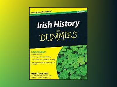 Irish History For Dummies, 2nd Edition av Mike Cronin