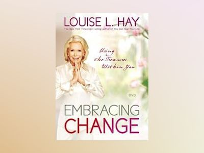 Embracing Change av Louise L. Hay