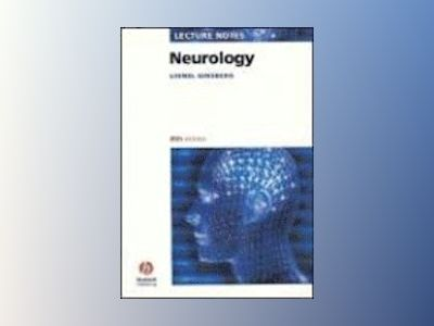 Lecture Notes: Neurology, 8th Edition av Lionel Ginsberg