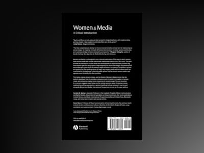 Women and Media: A Critical Introduction av Carolyn M. Byerly