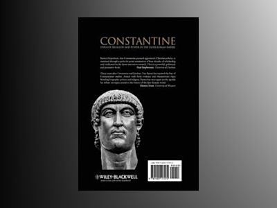 Constantine: Dynasty, Religion and Power in the Later Roman Empire av Timothy Barnes
